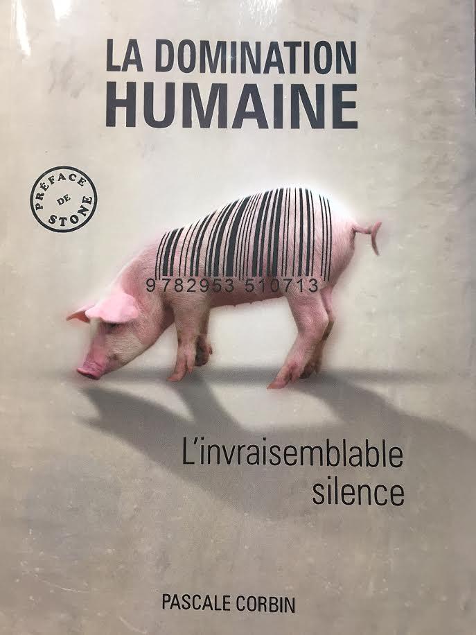 La domination humaine de Pascale Corbin