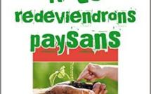 Nous redeviendrons paysans - Pour l'avenir de nos enfants ! de Philippe Desbrosses
